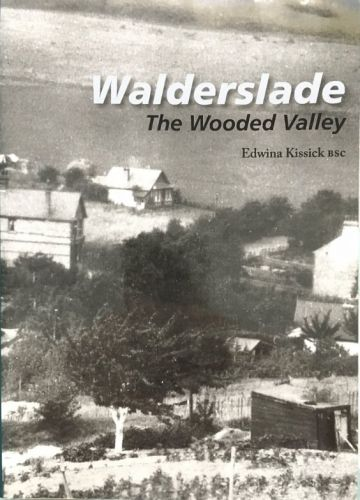 WALDERSLADE: THE WOODED VALLEY